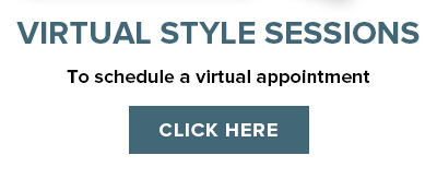 Free virtual style sessions available. Click here to schedule