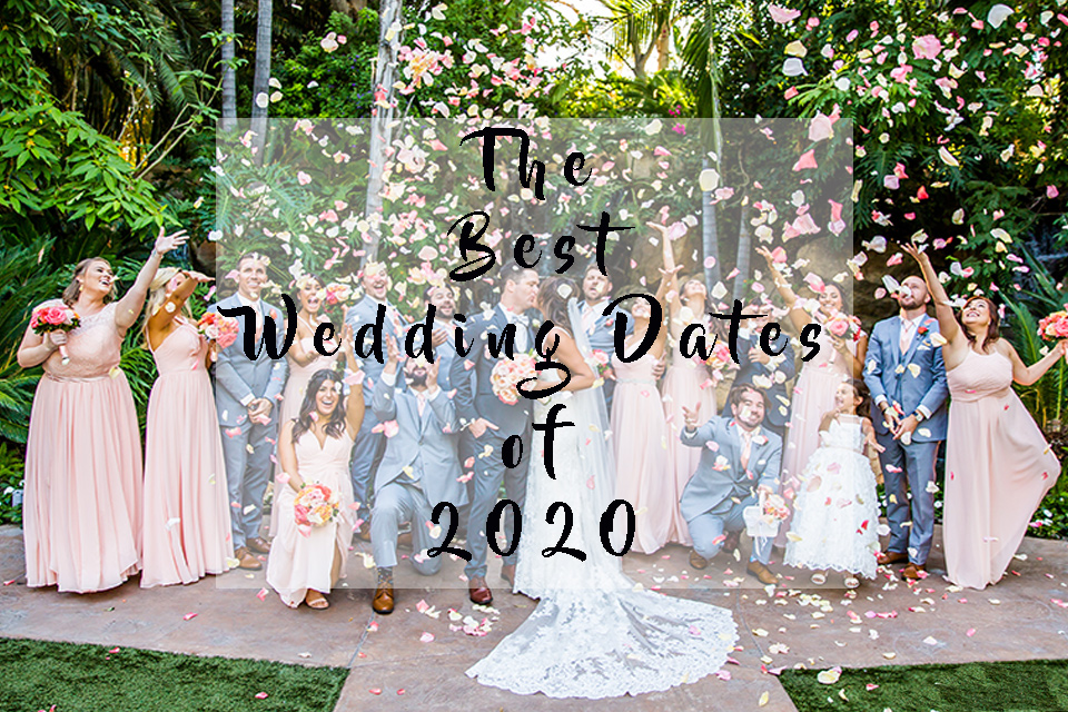 The Best Wedding Dates of 2020